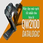 5 lý do nên chọn đầu đọc Datalogic QW2100 cho bán lẻ,5 ly do nen chon dau doc datalogic qw2100 cho ban le