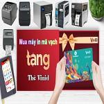 khuyến mại mua máy in mã vạch tặng thẻ VinID,khuyen mai mua may in ma vach tang the vinid